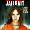 Jail Bait: 17 & Life