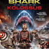 Mega Shark vs. Great Titan Kolossus!