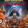 Mega Shark vs. Great Titan ! (Kolossus) Trailer